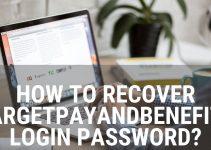How To Recover TargetPayandBenefits Login Password?